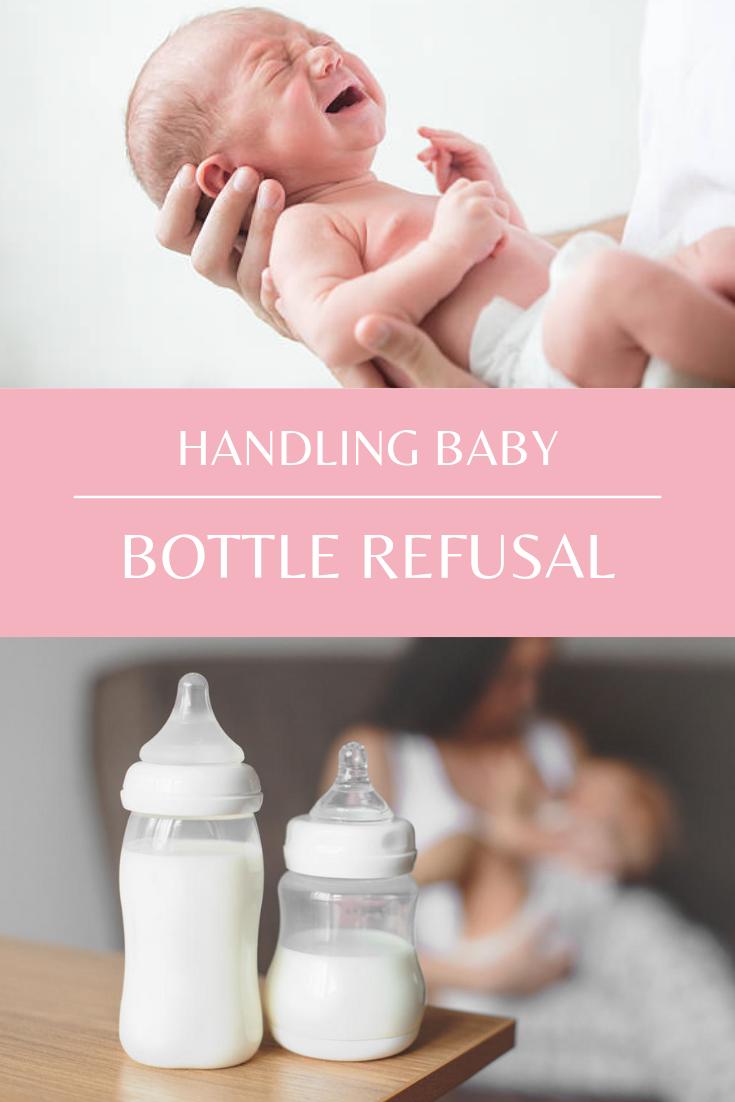 Handling Baby Bottle Refusal