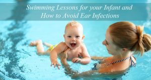 how-to-avoid-ear-infections-infant-swim-lessons