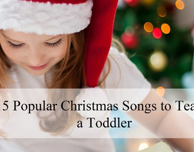 15 Popular Christmas Songs to Teach Your Toddlers